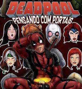 Deadpool - O comedor de gostosas