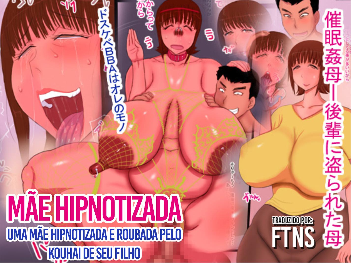 hipnotizando a mae do amigo 1